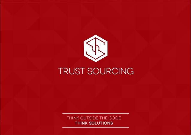 Trust Sourcing